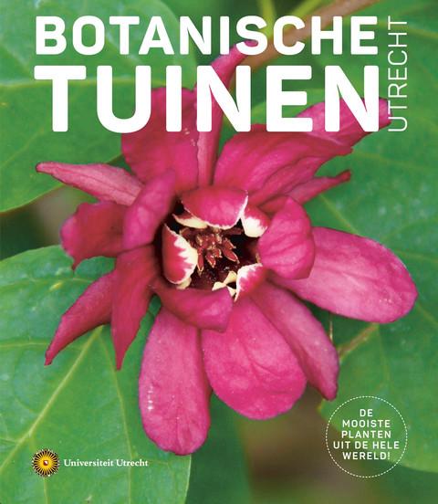 Botanische Tuinen Utrecht jubileummagazine