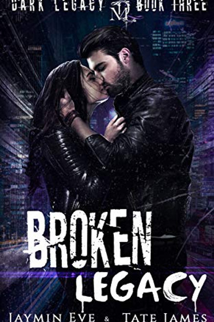 Broken Legacy: Dark Legacy #3