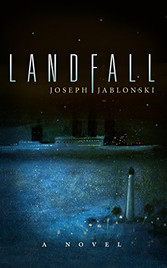 Landfall_Joseph Fablonski