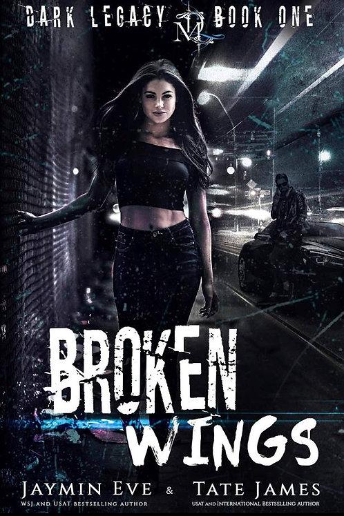 Broken Wings: Dark Legacy #1
