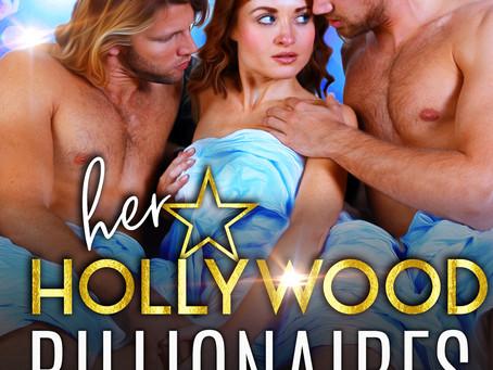 Her Hollywood Billionaires: A MFM Billionaire Romance (Irresistible Billionaires Book 4)
