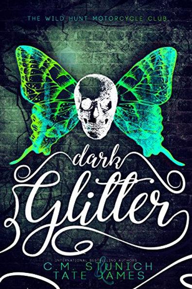 Dark Glitter: The Wild Hunt Motorcycle Club #1
