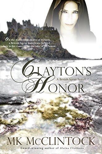 Clayton's Honor by MK McClintock