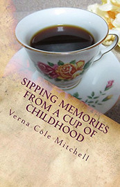 Spring Memories from a Cup of Childhood_Verna Cole Mitchell