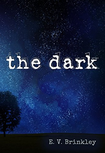 The Dark_E.V. Brinkley
