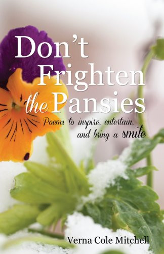 Don't Frighten the Pansies_Verna Cole Mitchell