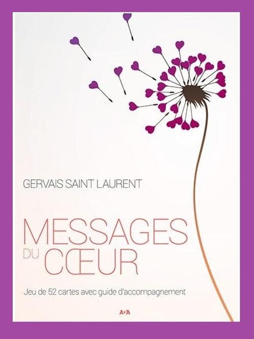 Messages du coeur ...Gervais St-Laurent