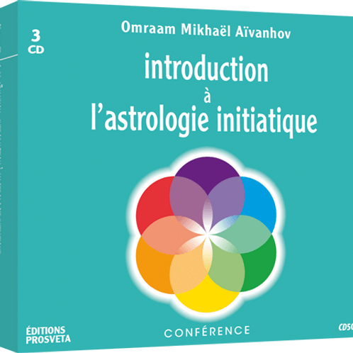 Inroduction à l'Astrologie initiatique