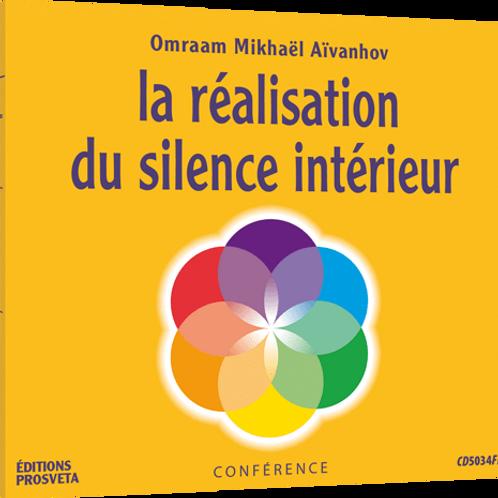 La réalisation du silence intérieur
