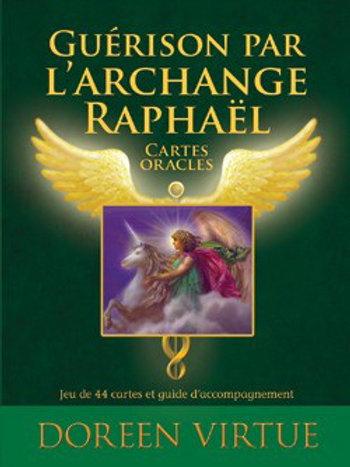 Guérison de l'Archange Raphaël