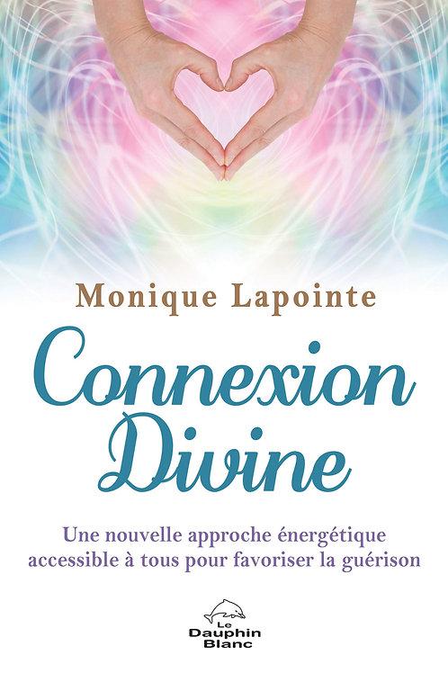 Connexion Divine ...Monique Lapointe