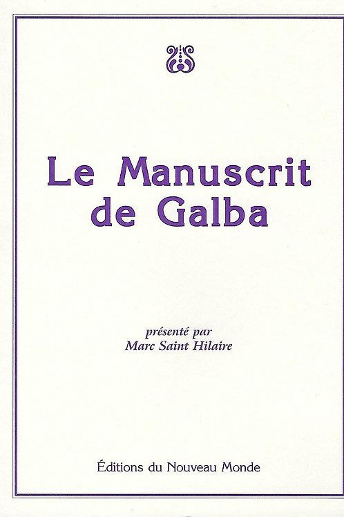 Le Manuscrit de Galba...Par Marc Saint-Hilaire
