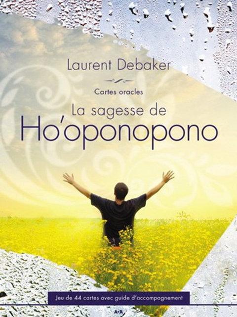 La Sagesse de Ho'oponopono ...Laurent Debaker