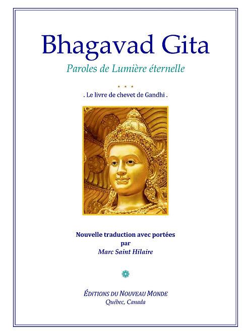Bhagavad Gita Parole de Lumière éternelle ...Livre de chevet de Gandhi