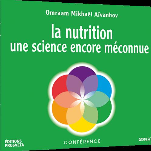 La nutrition : une science encore méconnue