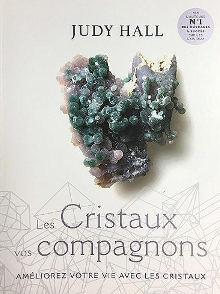 Les cristaux vos compagnons
