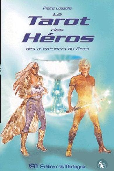 Le Tarot des Héros ...Pierre Lassalle