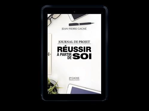 Réussir àpartir de Soi - Journal de projet version numérique