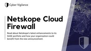 What is Netskope's Cloud Firewall?