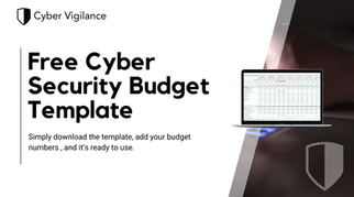 Free Cyber Security Budget Template