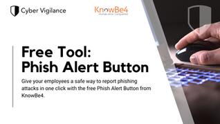 Free Phish Alert Button