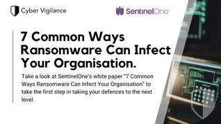 SentinelOne whitepaper - 7 Common Ways Ransomware