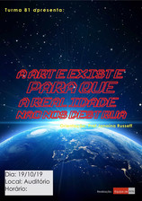A arte existe para que a realidade não nos destrua: a elaboração da poética coletiva