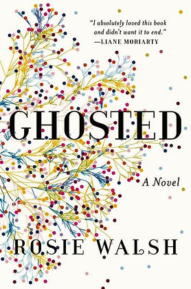 Ghosted by Walsh, Rosie