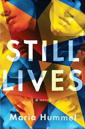 Still Lives - by Maria Hummel