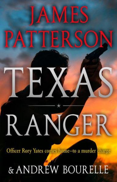 Texas Ranger - Patterson, JamesTexas Ran
