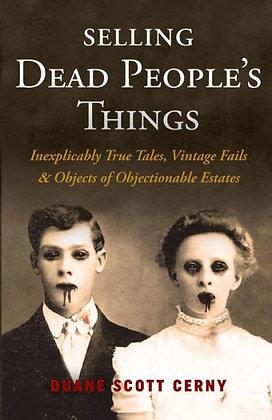 Selling Dead People's Things - by Cerny, Duane Scott
