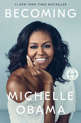 Becoming - by Michelle Obama