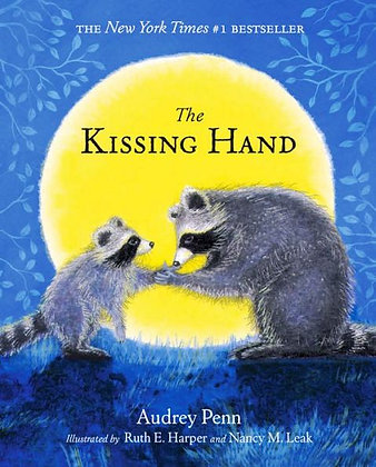 The Kissing Hand [With Stickers] - by Audrey Penn, Ruth Harper, Nancy Harper