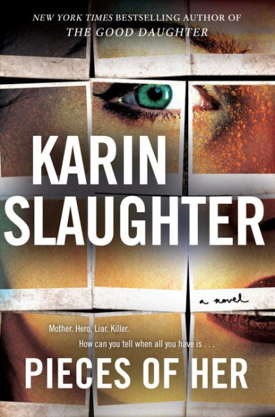 Pieces of Her - Slaughter, Karin ISBN 00