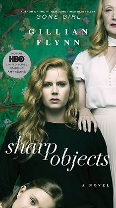 Sharp Objects (Movie Tie-In) - by Gillian Flynn