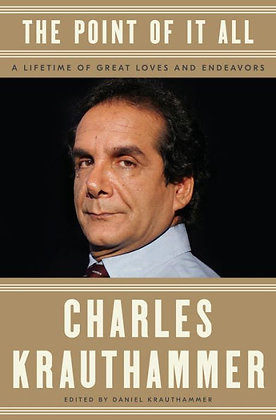 The Point of It All - by Charles Krauthammer