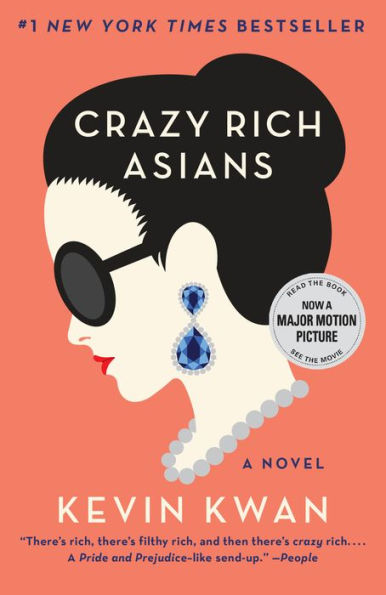 Crazy Rich Asians - by Kevin Kwan