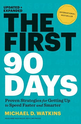 The First 90 Days, Updated and Expanded - Watkins, Michael D