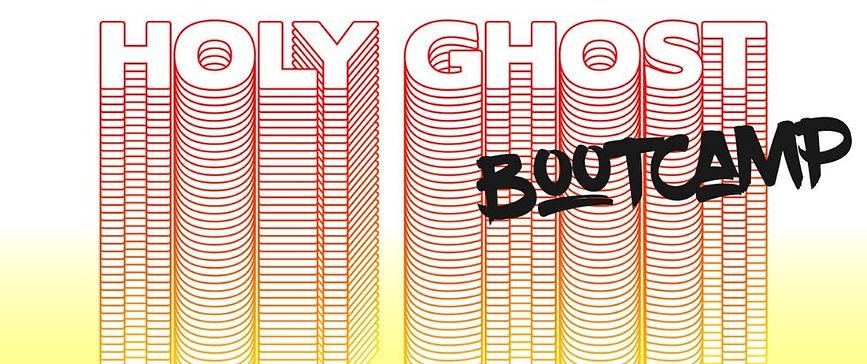 Holy Ghost Bootcamp.jpg