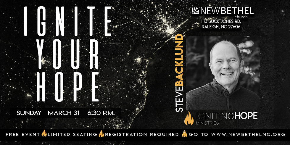 Ignite Your Hope with Steve Backlund
