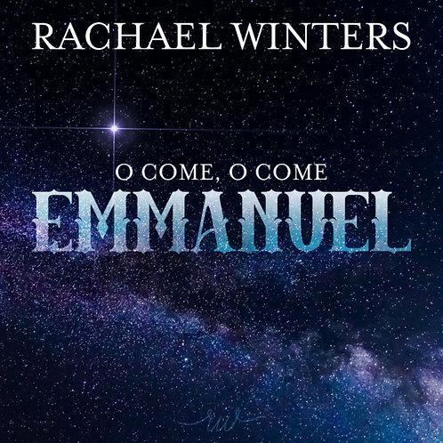 O Come O Come Emmanuel - Single