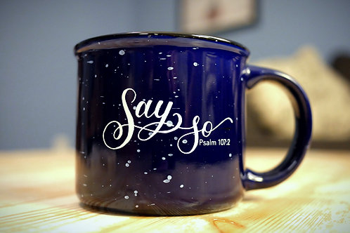 Ceramic mug - Say So