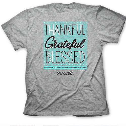 Thankful Grateful & Blessed TShirt