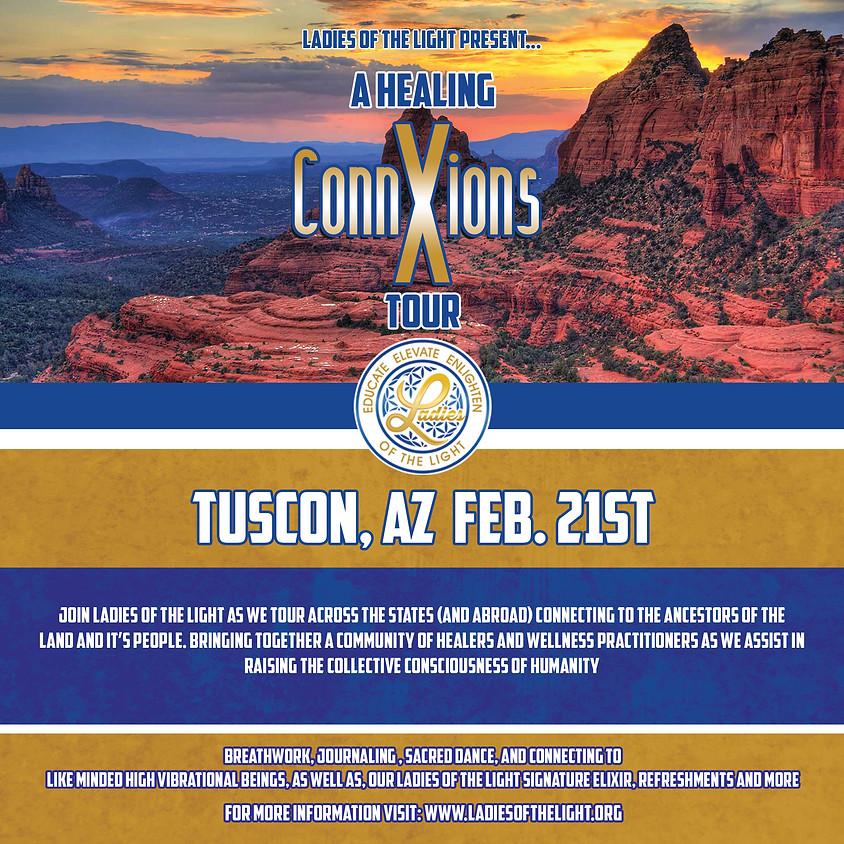 2021 Healing ConnXions Tuscon, AZ Tour