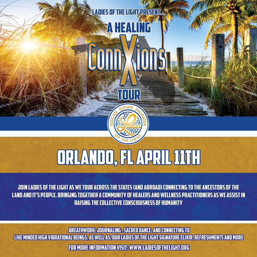 2021 Healing ConnXions Olando, FL Tour
