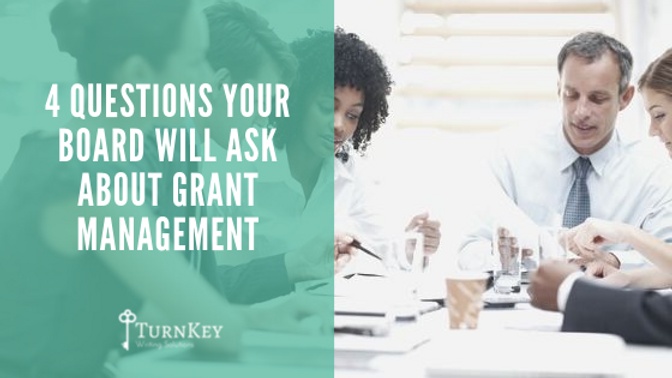 4 Questions Your Board Will Ask About Grant Management