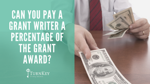 Can You Pay a Grant Writer a Percentage of the Grant Award?