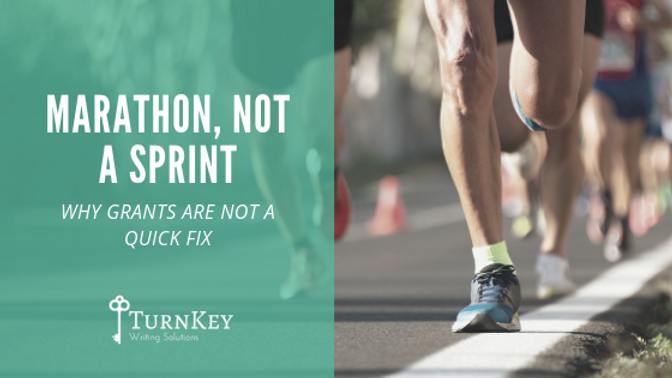 Marathon, Not a Sprint: Why Grants Are Not a Quick Fix
