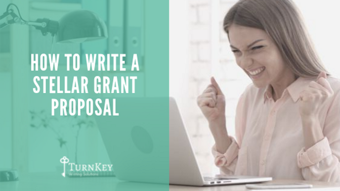 How to Write a Stellar Grant Proposal