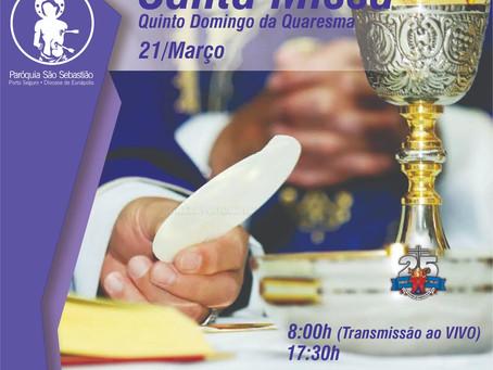 Missa do 5º domingo da quaresma-21/03/21
